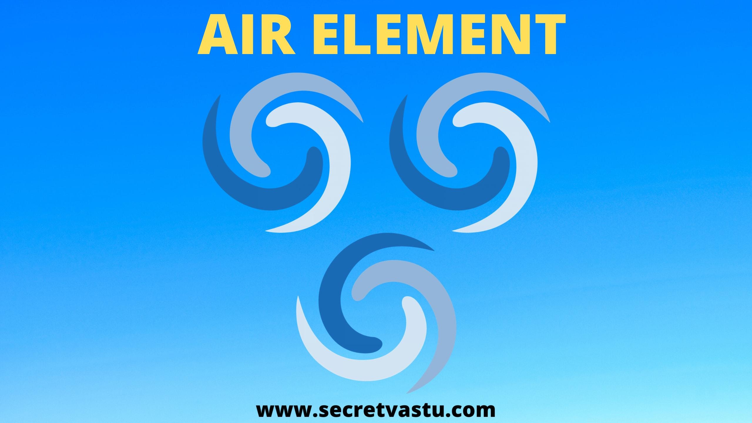 air element vastu, five elements