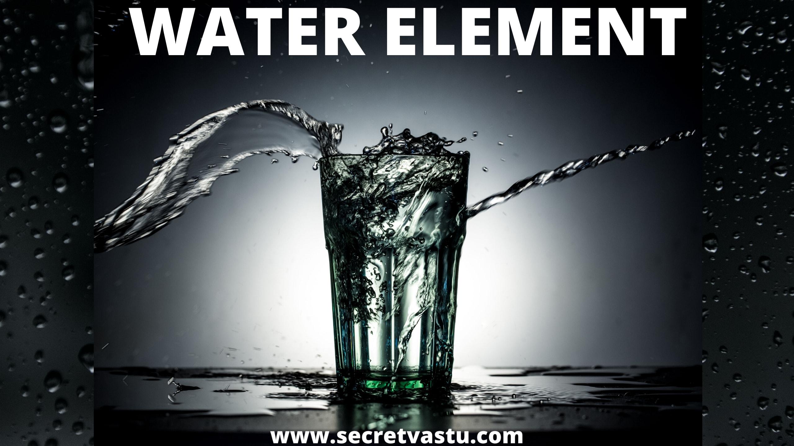 five elements vastu, water element